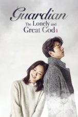 Synopsis Of Goblin: The Lonely and Great God