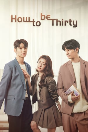 Sinopsis Not Yet 30 Episodeand How To Be Thirty